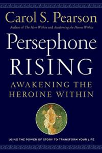 Persephone Rising by Carol Pearson